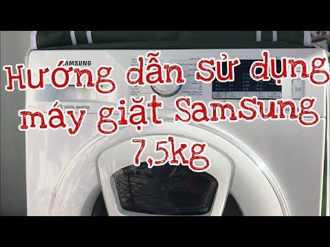Hướng Dẫn Sử Dụng Máy Giặt Samsung Lồng Ngang 7kg5 Add Wash