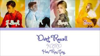 KARD - Don't Recall [Colour Coded Lyrics][Han|Rom|Eng]