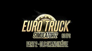 Euro Truck Simulator 2 | #2 | SKANDINÁVIE! | CZ Let