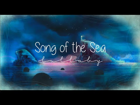 Song of the Sea  Lulla with lyrics