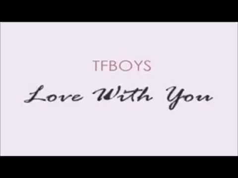 【TFGlobal】TFBOYS Love With You [Chinese And English Subtitles] [中英双语字幕] Full Version
