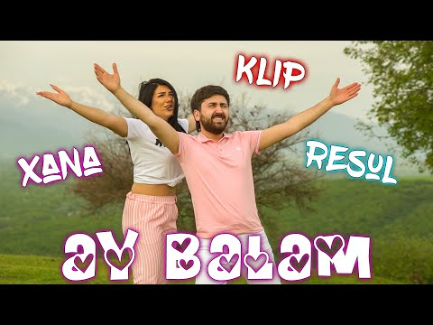 Resul Abbasov ft. Xana - Ay Balam (Meyxana) (Official Music Video) (2019)