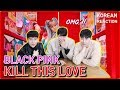 Download Video BLACKPINK - 'Kill This Love' M/V / Sama Cowok Ganteng Korea / Kpop Korean reaction