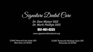 Signature Dental Care Murrieta, CA