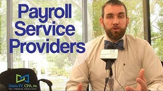 Video 13 - Payroll Service Providers