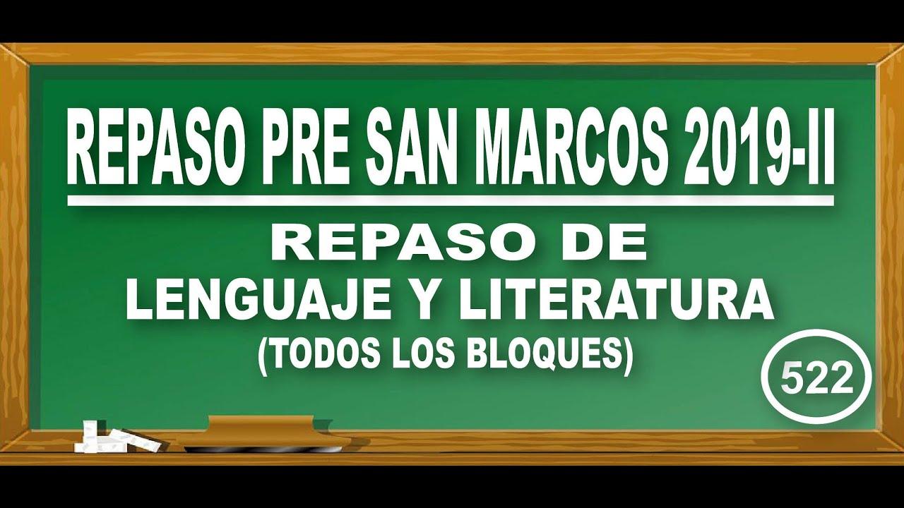 REPASO PRE SAN MARCOS 2020-I:SEMANA 7-9 / LENGUAJE Y LITERATURA