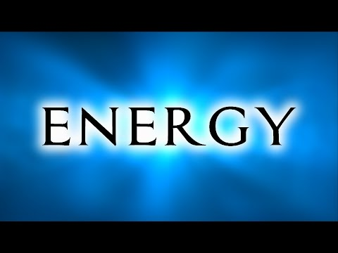 Energy (Everything Is Energy)