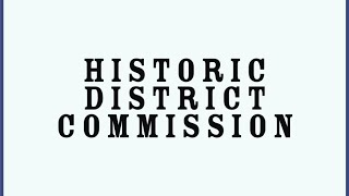 Historic District Commission Virtual Meeting