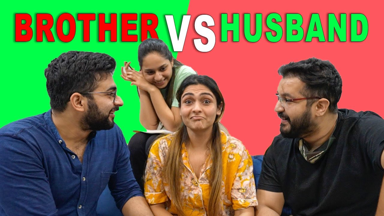 Who Knows Me Better 🤔 ? Brother Vs Husband