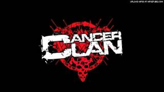 Cancer Clan - Blown away