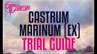 Castrum Marinum (EXTREME) Trial Guide - FFXIV