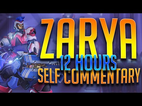 I played Zarya for 12 hours yesterday...