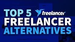 Top 5 Alternatives To Freelancer.com