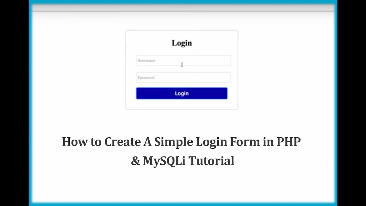 How to Create A Simple Login Form in PHP & MySQLi Tutorial - YouTube