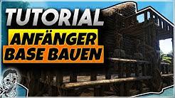 🏡⚒ Ark Anfänger Base Bauen Tutorial - Ganz einfach eine eigene Base bauen | Ark Survival Evolved