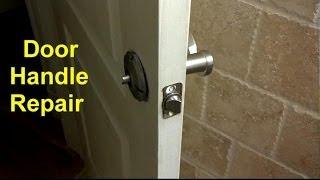 Home Door Handles Loose or Broken DIY Fixes - Home Repair Series
