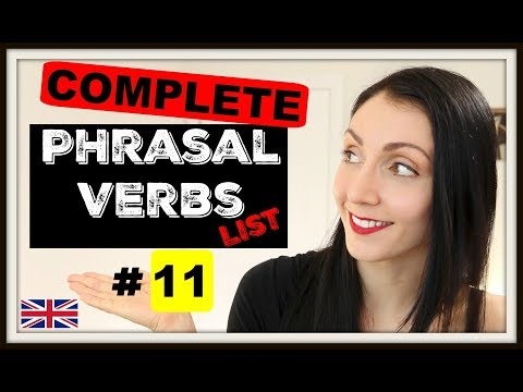 ENGLISH Phrasal Verbs In Use: The Complete List - #11   LIVE English Lesson