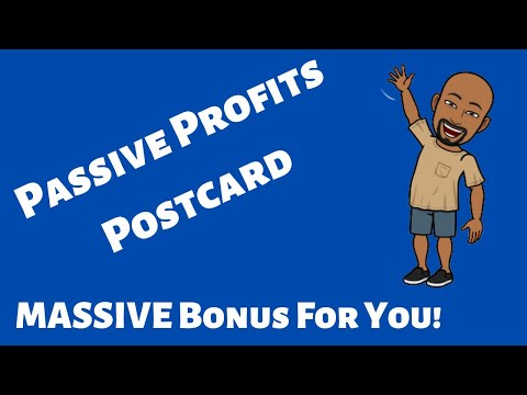 *passive-profits-postcard-reviews*- -passive-profits-postcard- -massive-bonus-when-joining-my-team