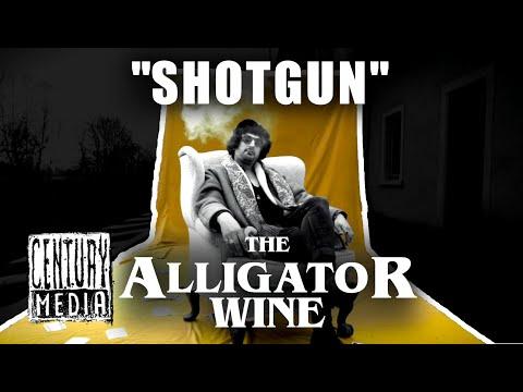 THE ALLIGATOR WINE - Shotgun (OFFICIAL VIDEO)