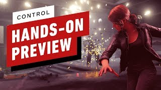 Control Hands-On Preview: It Feels Good to Break Things