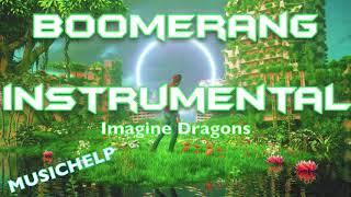 Imagine Dragons - Boomerang INSTRUMENTAL/KARAOKE
