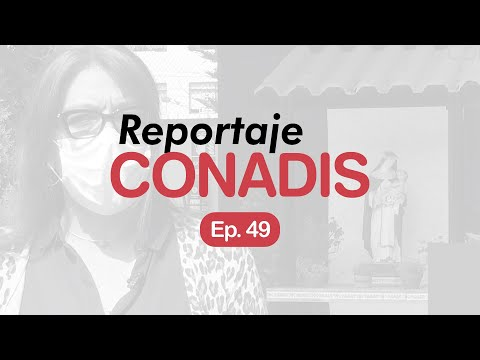 Reportaje Conadis | Ep. 49
