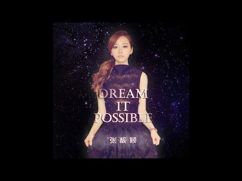 張靚穎Jane Zhang - Dream it Possible (華為Huawei主題曲英文版) (Audio Only)
