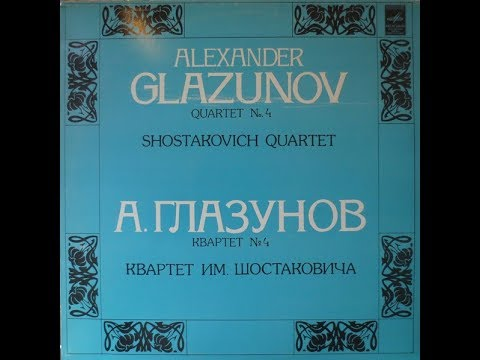 Alexander Glazunov : String Quartet No.4 in A minor Op. 64 (1894)