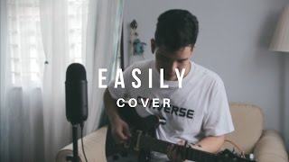 Easily - Bruno Major (Cover)