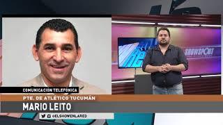 Atletico Tucuman   Mario Leito presidente en El Show En La Red 23 09 2020