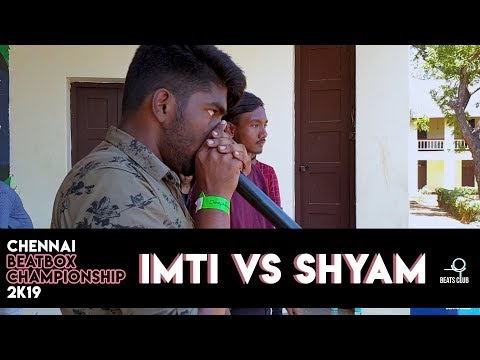 IMTI vs. SHYAM | Under 18 Finals | Chennai Beatbox Championships 2019