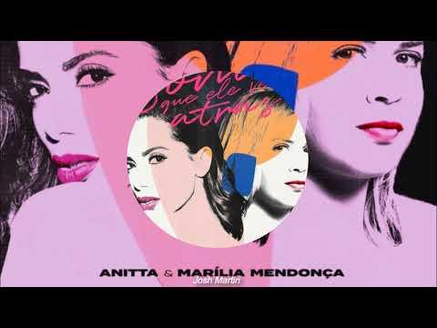 Anitta & Marília Mendonça - Some que ele vem atrás