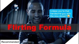 """Your Foolproof """"Flirting Formula"""" (How to Flirt With Men) (Matthew Hussey, Get The Guy)"""