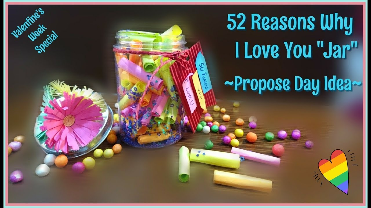 52 Reasons Why I Love You Jar Propose Day Idea Valentine S Week Valentine S Day Youtube