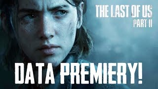 DATA PREMIERY The Last of US Part 2! REAKCJA Na TRAILER