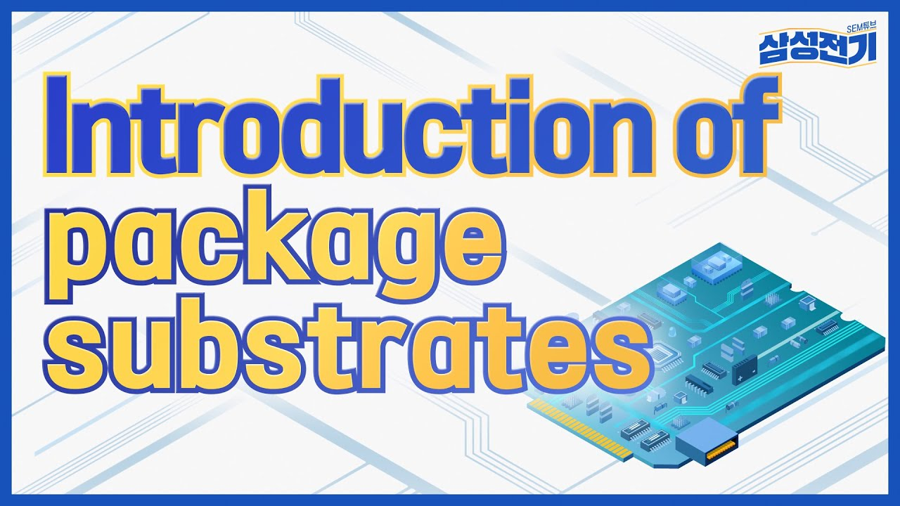 Introduction of Package Substrate