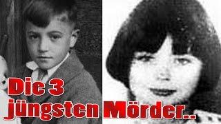 Die 3 jüngsten Mörder aller Zeiten..