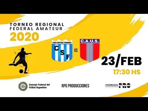 CA Sportivo Fernández (Fernández) Vs. CA Unión Santiago