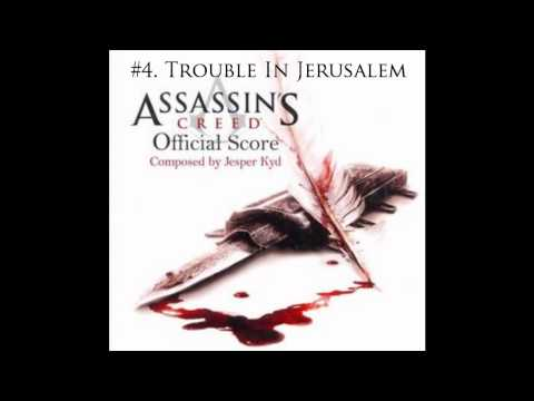 Assassins Creed OST #4. Trouble in Jerusalem