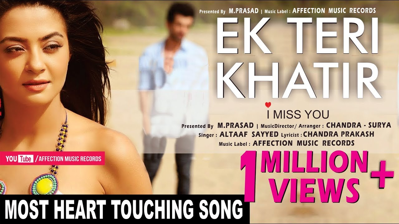 teri khatir altaaf sayyed latest hindi song