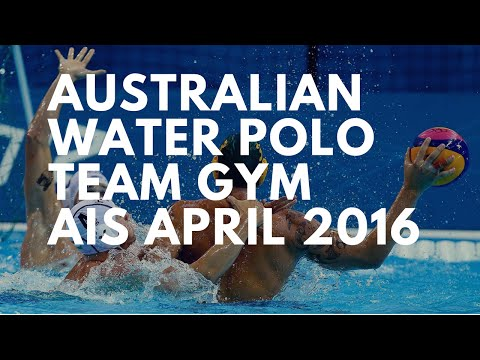 How Australian Water Polo Team Trains in the Gym (April 2016)