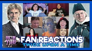 FAN REACTIONS | Twice Upon A Time  - Doctor You #1