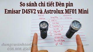 So sánh đèn pin CÔNG SUẤT LỚN siêu nhỏ gọn Emisar D4SV2 và Astrolux MF01 Mini