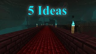 5 Ideas For Minecraft 1.16: The Nether Update