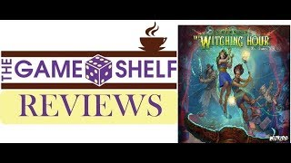 The Game Shelf PREviews: Approaching Dawn-The Witching Hour