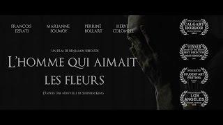 """""""L'homme qui aimait les fleurs"""" Bande Annonce (2015)"""