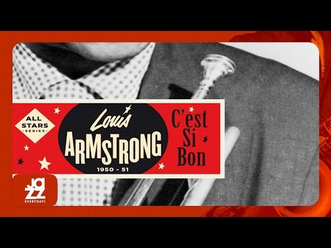 Louis Armstrong - Sit Down, You're Rocking the Boat