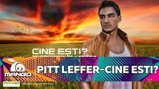 Pitt Leffer - Cine esti ?