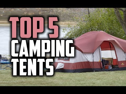 Best Camping Tents in 2018 - Which Is The Best Camping Tent?