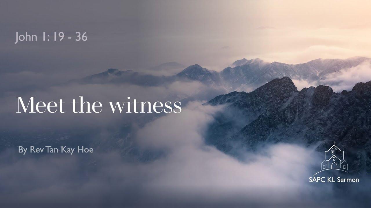 John 1:19-36 Meet the Witness